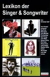 Lexikon Der Singer & Songwriter: Vom Protestsong Zum Neo-Folk-Bob Dylan Joni Mitchell Tim Buckley Neil Young Tom Waits Shawn Colvin Phil Ochs S