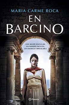 En Barcino (Spanish Edition) de [Roca, Maria Carme]