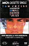 A Hard Rains Gonna Fall: Born on the Fourth of July MCA Cassette Single