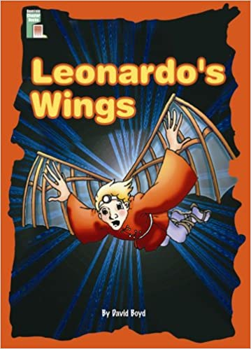 leonardos wings an adventure with leonardo da vinci dominie carousel readers