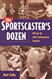 The Sportscaster's Dozen, Matt Fulks, 157028203X