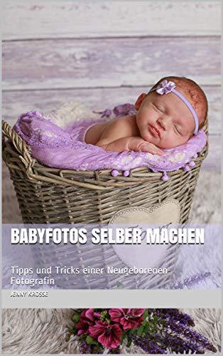 Babys Fotografieren Eine Anleitung Für Zu Hause Tipps Und