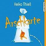 Arschkarte | Heiko Thieß