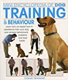 img - for Mini Encyclopedia of Dog Training and Behaviour by Colin Tennant (2005-10-01) book / textbook / text book