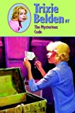 Trixie Belden and The Mysterious Code