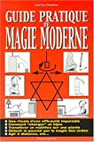 img - for Guide pratique de la magie moderne book / textbook / text book
