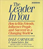 img - for The Leader In You: How To Win Friends Influence People And Succeed In A Completely Changed World book / textbook / text book