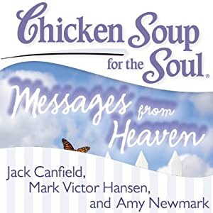 Chicken Soup for the Soul - Messages from Heaven Audiobook
