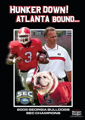2005 Georgia Bulldogs: Huker Down! Atlanta Bound TM0224 2005 Ncaa National Champions