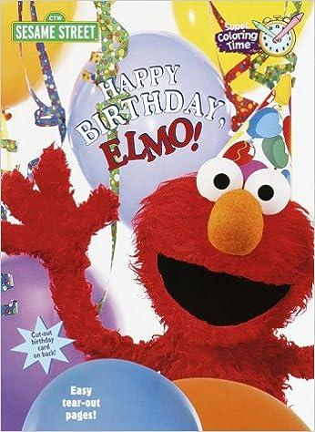 Happy Birthday Elmo Super Coloring Time Random House Skillicorn Mark 9780375804953 Amazon Com Books