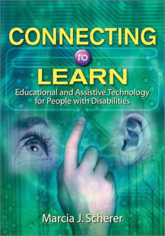 Connecting to Learn: Educational and Assistive Technology for People with Disabilities