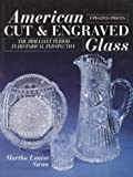 American Cut and Engraved Glass: The Brilliant Period in Historical Perspective