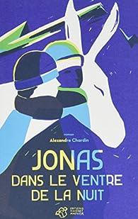 Jonas dans le ventre de la nuit par Alexandre Chardin