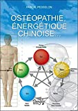 Ostéopathie, énergétique chinoise.