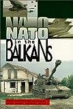 NATO in the Balkans : Voice of Opposition, Clark, Ramsey and Gervasi, Sean, 0965691624
