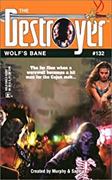 Wolf's Bane (Destroyer Series, No. 132)