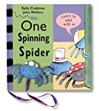 One Spinning Spider, Sally Crabtree and John Wallace, 1862331677