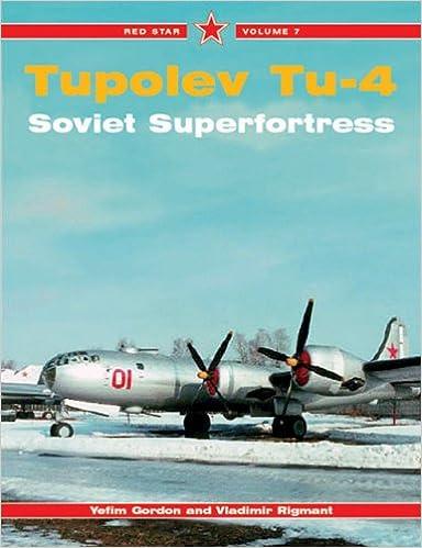 Tupolev Tu-4 Superfortress -Red Star Volume 7