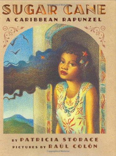 Sugar Cane: A Caribbean Rapunzel (Sugar Usa Cane)