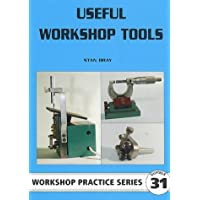 Useful Workshop Tools (Workshop Practice)