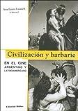 img - for Civilizacion y Barbarie: En El Cine Argentino y Latinoamericano (Spanish Edition) book / textbook / text book