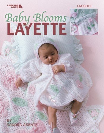 Baby Blooms Layette (Leisure Arts #3671)