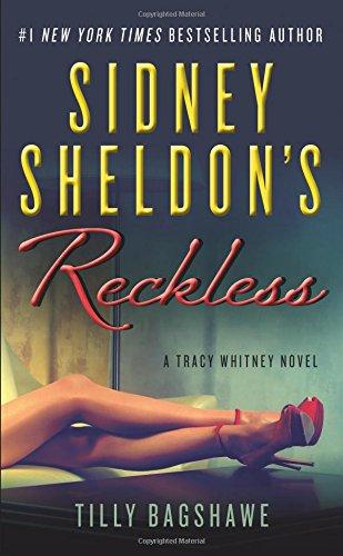 Sidney Sheldon's Reckless: A Tracy Whitney Novel