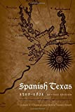 img - for Spanish Texas, 1519 1821: Revised Edition (Clifton and Shirley Caldwell Texas Heritage) book / textbook / text book