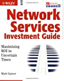 Network Services Investment Guide, Mark Gaynor, 0471214752