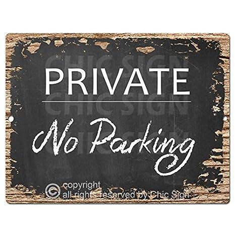 Amazon.com: No Parking privado Chic Sign rústico Shabby ...