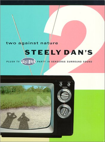 Steely Dan - Two Against Nature - DTS 5.1 by STEELY DAN