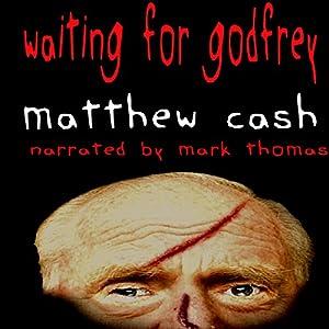 Waiting for Godfrey Audiobook