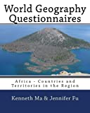 World Geography Questionnaires: Africa - Countries and Territories in the Region (Volume 2)