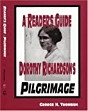A Reader's Guide to Dorothy Richardson's Pilgrimage, George H. Thomson, 094431810X