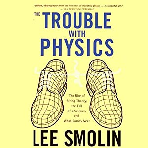 The Trouble with Physics Audiobook