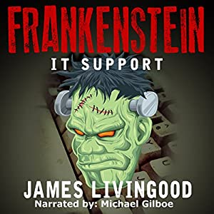 Frankenstein: IT Support Audiobook