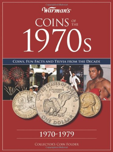 Coins of the 1970s: A Decade of Coins (Warman's Decades Coin Folders)