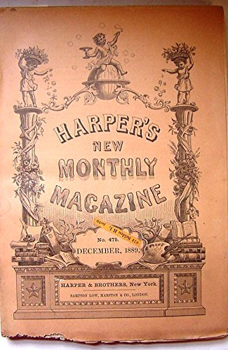 Harpers New Monthly Magazine, December, 1889