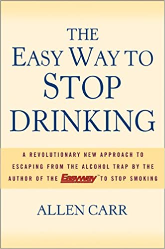 The Easy Way to Stop Drinking: Allen Carr: 8580001059488