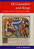 Of Counselors and Kings, Anne D. Hedeman, 0252026144