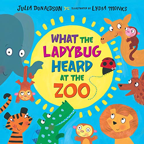 What the Ladybug Heard at the Zoo