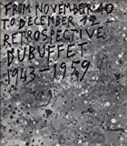 img - for JEAN DUBUFFET: RETROSPECTIVE EXHIBITION 1943-1959 (Paperback) book / textbook / text book