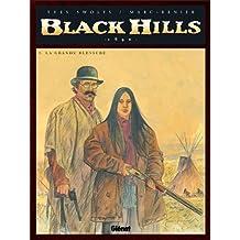 BLACK HILLS T03 : LA GRANDE BLESSURE