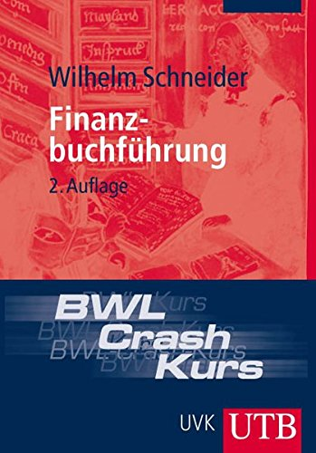BWL-Crash-Kurs Finanzbuchführung