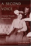 img - for Second Voice: Century Of Osteopathic Medicine In Ohio book / textbook / text book