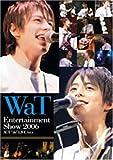 "WaT Entertainment Show 2006 ACT""do""LIVE Vol.4 [DVD]"