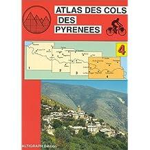 Atlas routiers : Atlas des cols des Pyrénées, tome 4 : Ax-les-Thermes - Andorre - Perpignan en VTT