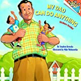 My Dad Can Do Anything, Stephen Krensky, 0375826270