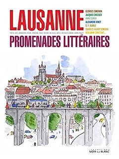 Lausanne : promenades littéraires, Collectif