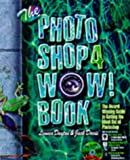 Photoshop 4 WOW! Book: Windows Edition (Wow Books)